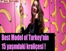 best-model-of-turkeyin-15-yasindaki-kralicesi-tartisma-yaratti